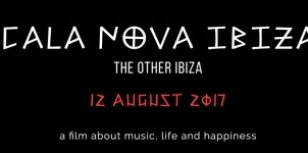 De docu Cala Nova Ibiza – The Other Ibiza